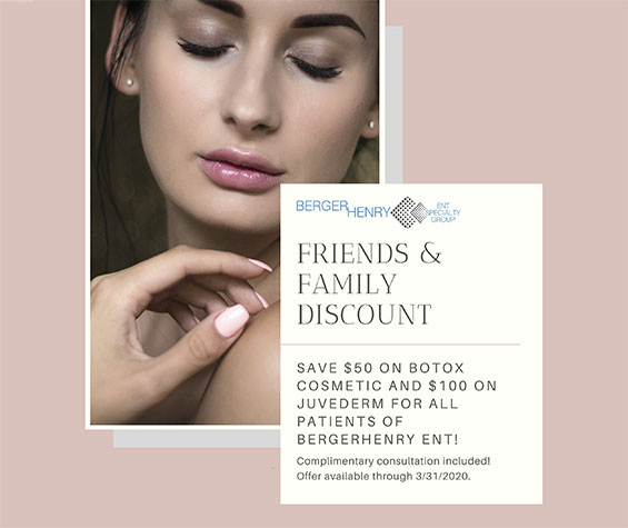 BOTOX & JUVEDERM Family and Friends Discount
