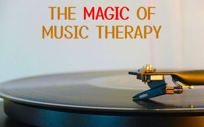 The Magic of Music Therapy