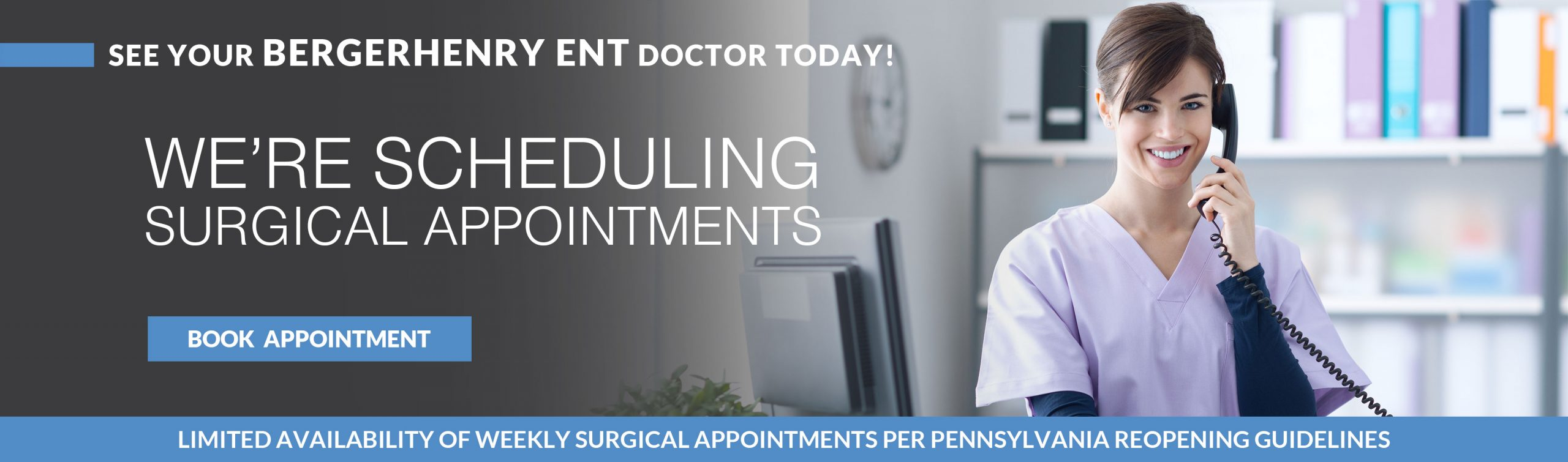 We're Scheduling Surgical Appointments